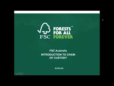 Introduction To FSC Chain Of Custody Certification