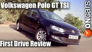 Volkswagen Polo GT TSI First Drive Review by OnCars India