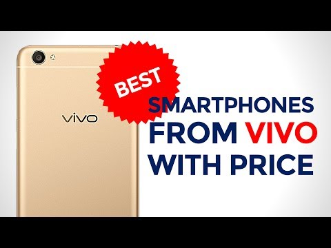 7 Best Smartphones From Vivo With Price | Best Mobiles From Vivo In India | 2017