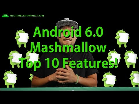 Android 6.0 Marshmallow Top 10 Features!