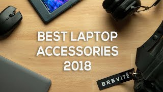 Best Laptop Accessories / Gadgets! 2018