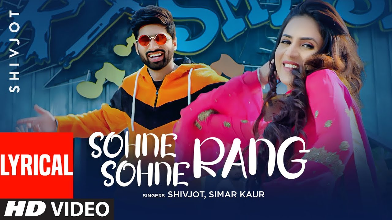 Sohne Sohne Rang (Lyrical Video) Shivjot | Simar Kaur | The Boss | Latest Punjabi Songs 2021