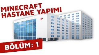 Minecraft Hastane Yapımı - Bölüm 1