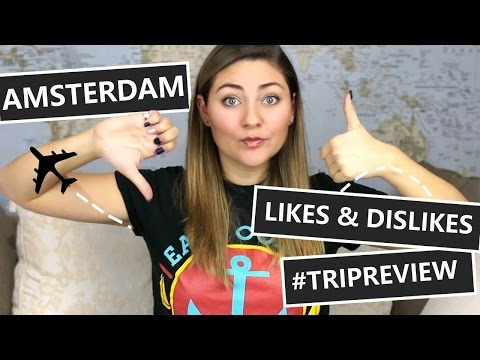 OUR THOUGHTS ON AMSTERDAM // NETHERLANDS