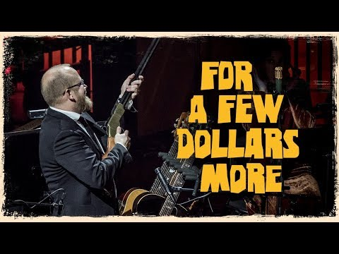For A Few Dollars More  - The Danish National Symphony Orche
