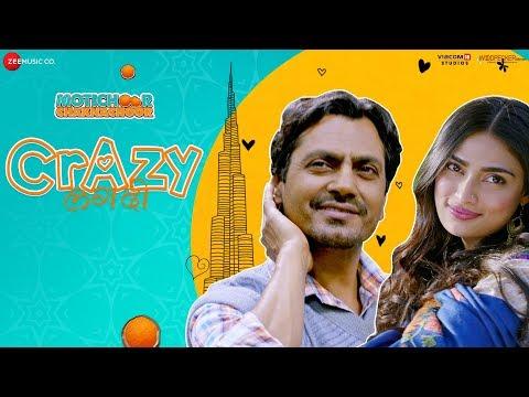 Crazy Lagdi - Motichoor Chaknachoor|Nawazuddin Siddiqui,Athiya Shetty|Swaroop K,Amjad Nadeem,Kumaar