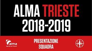 Presentazione squadra Alma Pallacanestro Trieste 2018-2019