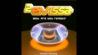 2 Eivissa - Boy Are You Ready (Extended Radio) (2003)