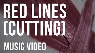 Download Red Lines (Cutting) // Anti-Self Harm Music MP3 song and Music Video