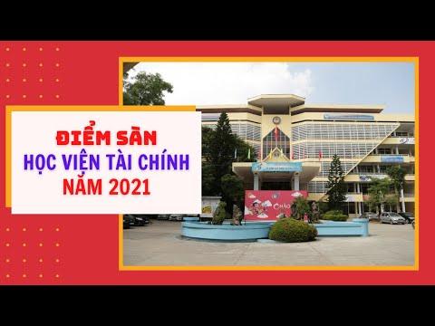 Học viện Tài chính công bố điểm sàn xét tuyển 2021 Cao nhất 24 điểm