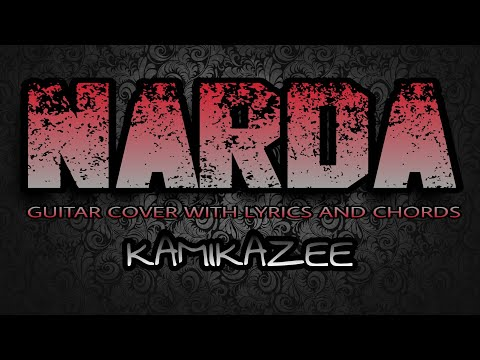Narda - Kamikazee (Guitar Cover With Lyrics & Chords)