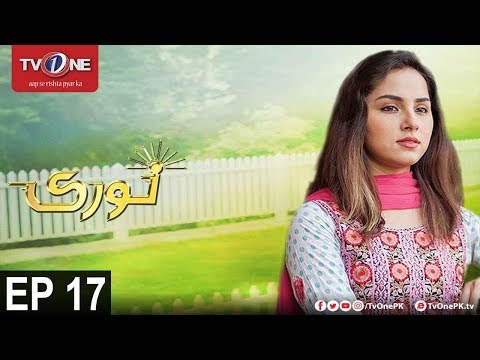 Noori | Episode 17 | TV One Drama | 22nd November 2017