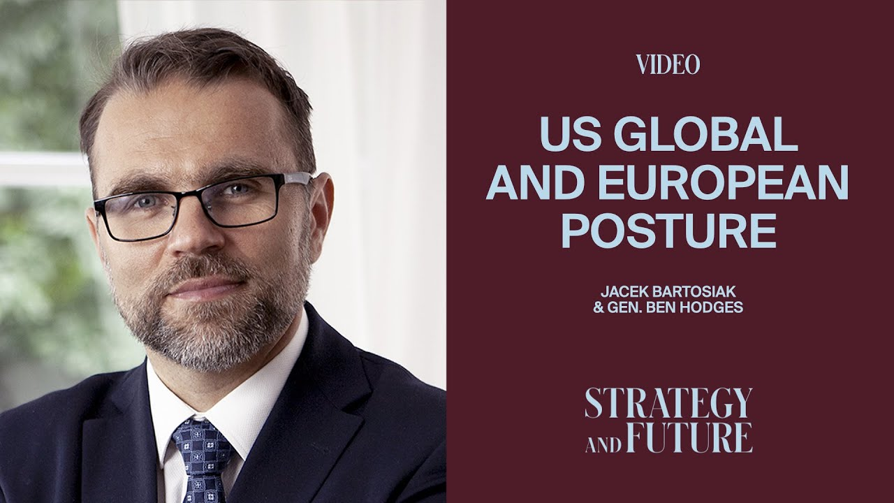 Jacek Bartosiak and Gen. Ben Hodges - US Global and European Posture (PL NAPISY)