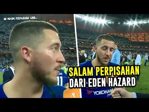 MENGHARUKAN 😥 Salam Perpisahan dari Eden Hazard Untuk Chelsea 😭😭