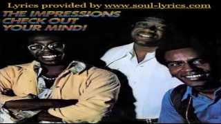 The Impressions - Check Out Your Mind (with lyrics)