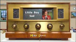 Little Boy Sad - Bill Phillips