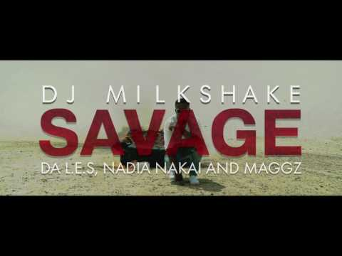 DJ Milkshake - Savage Ft. Da Les, Maggz, Nadia Nakai (Official Music Video)