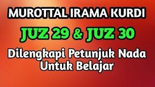 Download lagu MUROTTAL KURDI JUZ 29 DAN JUZ 30 MERDU DILENGKAPI PETUNJUK NADA