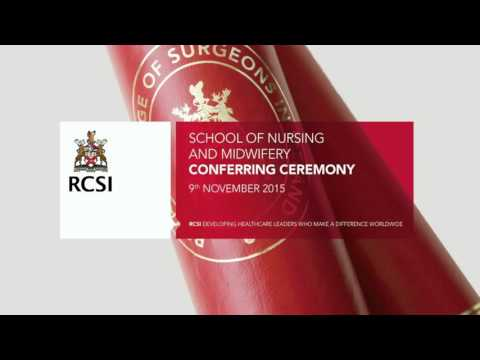 RCSI School of Nursing & Midwifery November Conferring Ceremony - Monday 9th November 2015