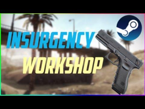 How To Install Guns/Skins Insurgency Workshop Mod Steam 2017
