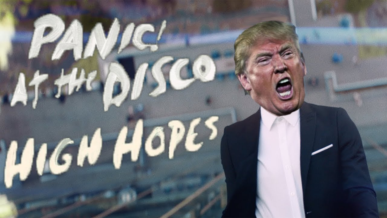 Panic! At The Disco - High Hopes (Cover by Donald Trump ...
