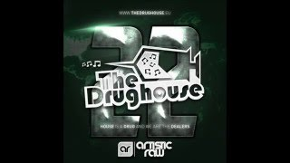The Drughouse volume 22 - Mixed by DJ Artistic Raw + download & tracklist (Full mix) (HD)