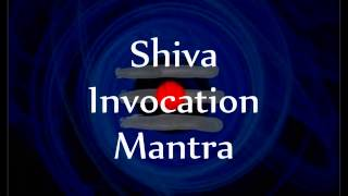 Lord Shiva Invocation Mantras - with English lyrics