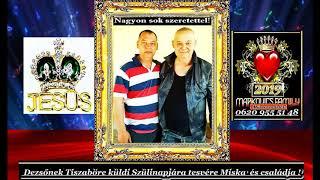 Gambar cover Markovics József - Dezsőnek Küldik Tiszabőre Testvére Miska és Családja 2019