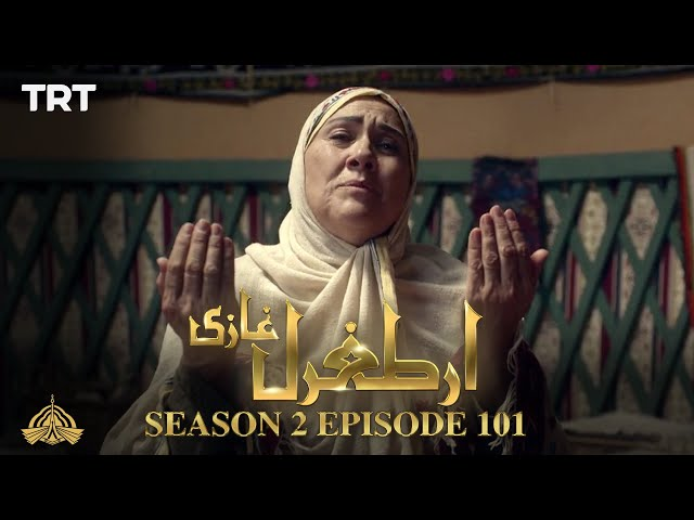 Ertugrul Ghazi Urdu | Episode 101| Season 2