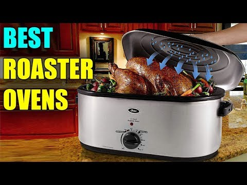 Best Roaster Oven - Best Electric Roaster Oven 2019