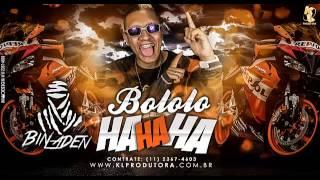 MC Bin Laden - Bololo Haha - Versão Proibidão ( Mano DJ ) Lançamento oficial 2014