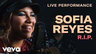 Sofia Reyes R.I.P Live Performance Vevo.mp3