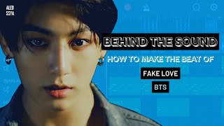HOW TO MAKE THE BGM OF FAKE LOVE (BTS)?