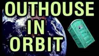Outhouse In Orbit