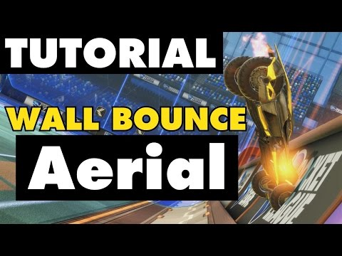 Rocket League Tutorial | Wall Bounce Aerial