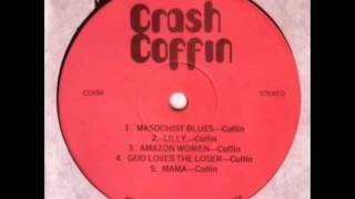 Crash Coffin - God Loves The Loser (1970)