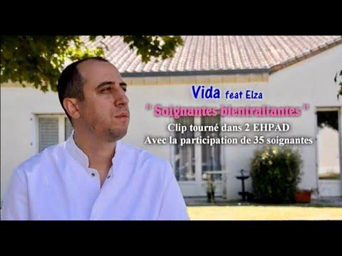 Vida - Soignantes bientraitantes (Refrain : Elza) Clip officiel