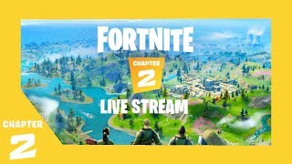 Fortnite Live Stream! Welcome To Chapter 2!