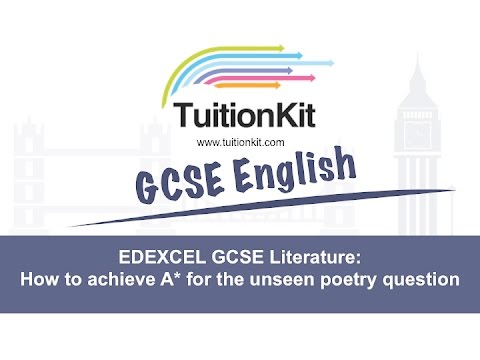 EDEXCEL GCSE Literature: How to achieve A* for the unseen poetry question