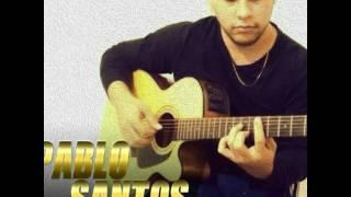 Baixar Pablo Santos (Pra sempre contigo)