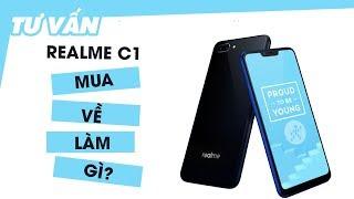 """Realme C1: Snapdragon 450, màn """"tai thỏ"""", giá quá rẻ, mua về để làm gì?"""