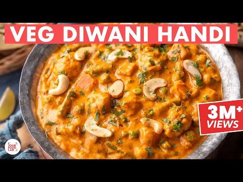 Veg Diwani Handi Recipe | Sabz Diwani Handi | Restaurant Style Recipe | Chef Sanjyot Keer