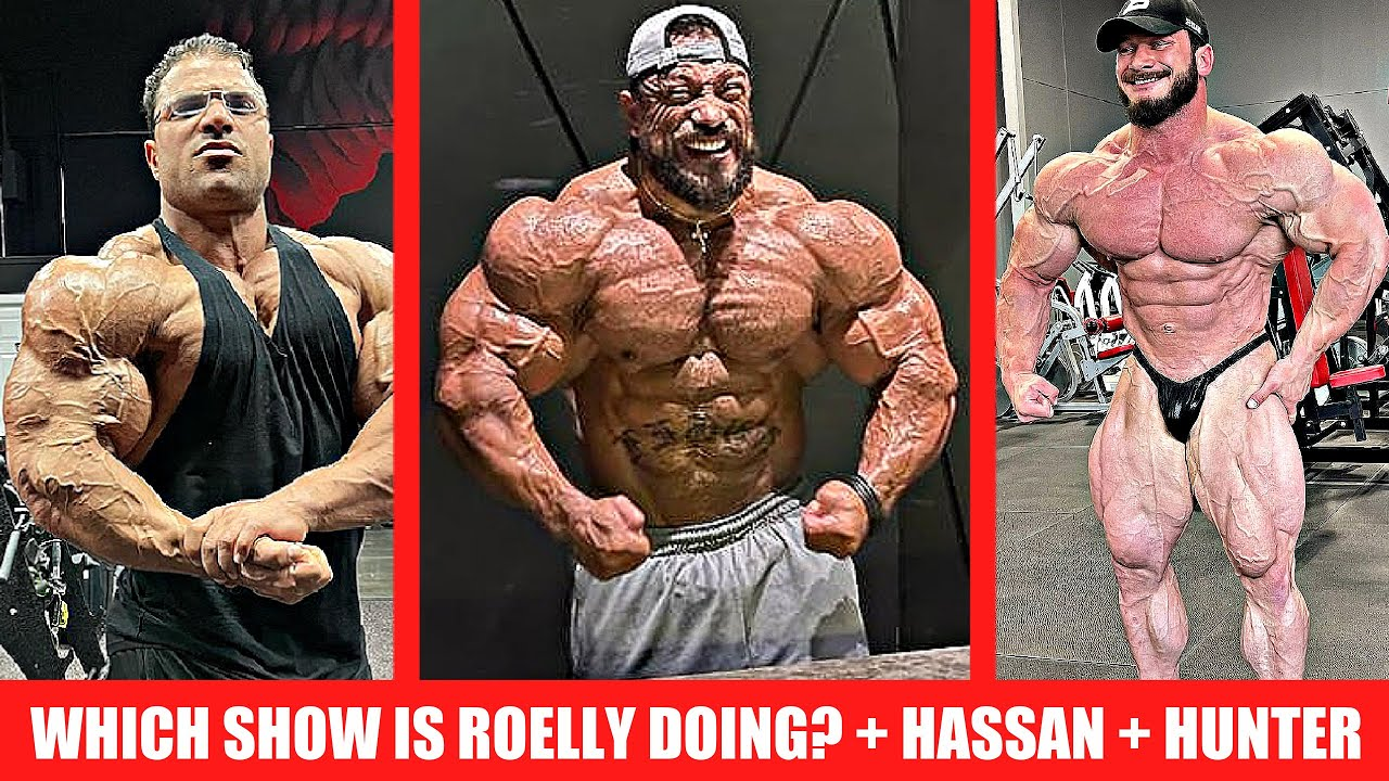 Roelly Looks like GRANITE, What show is he doing? + Hunter Labrada 5 Weeks Out + Hassan 10 Days Out