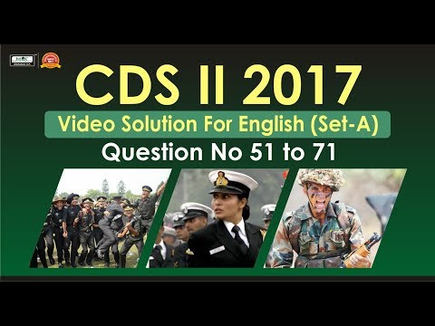 CDS II 2017 Video Solution For English(Set A) Question No 51 to 71