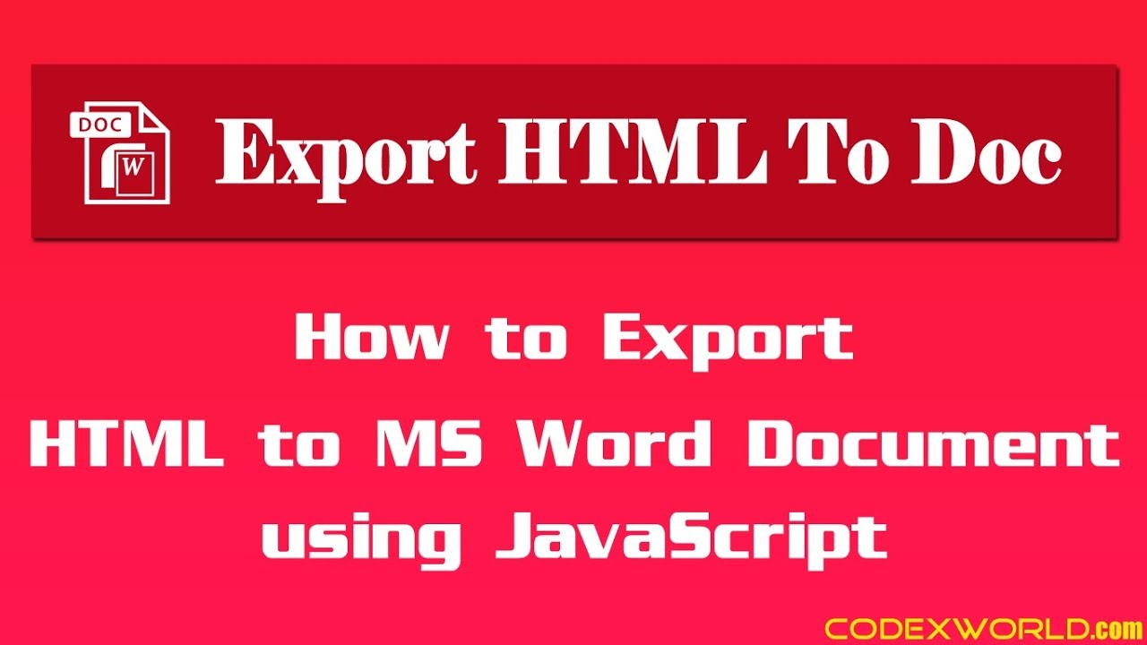 Export HTML to MS Word Document using JavaScript - CodexWorld