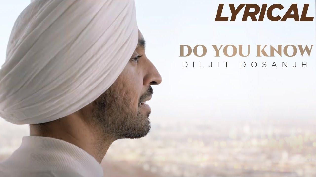 Diljit Dosanjh: Do You Know Lyric Video | Latest Punjabi Song