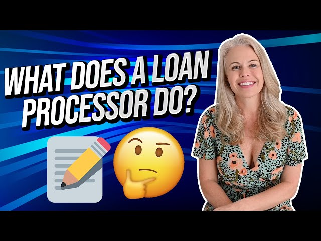 What Does a Loan Processor Do? What Is Mortgage Processing? 🤔🏠 (Loan Processing 101)