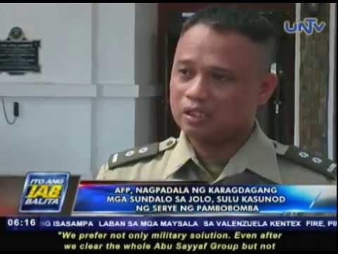 AFP, nagpadala ng karagdagang mga sundalo sa Jolo, Sulu kasunod ng serye ng pambobomba