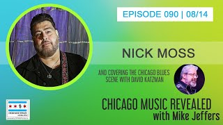 CHICAGO MUSIC REVEALED with Nick Moss