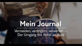 Mein Journal: Vermeiden, verringern, verwerten - Der Umgang mit Abfall an Bord